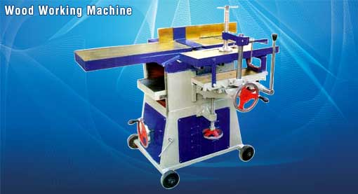Wood Working Machine